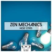 Holy Cities - EP by Zen Mechanics