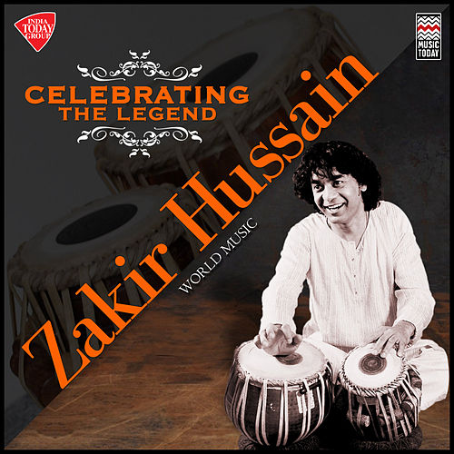 Celebrating the Legend - Zakir Hussain by Zakir Hussain