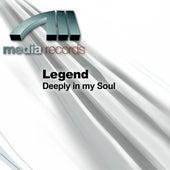 Deeply in my Soul by Legend