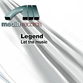 Let the music by Legend