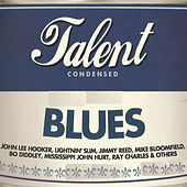 Blues Talent Condensed by Various Artists