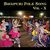 Bhojpuri Folk Song, Vol.10 by Devi