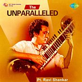 The Unparalleled - Pt. Ravi Shankar by Ravi Shankar