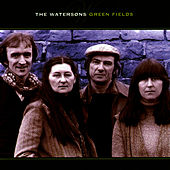 Green Fields by The Watersons