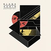 Material by Blaqk Audio
