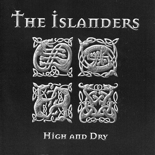 High and Dry by The Islanders