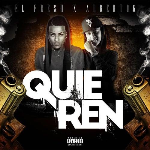 Quieren (feat. Albert 06) by Fresh