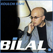 Koulchi rahe by Cheb Bilal