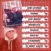 Rak chayaa by Cheb Bilal