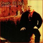 Loukane nferaghe cha fi gualbi by Cheb Bilal