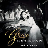 Mi Tierra by Gloria Estefan