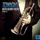 Tonight With Benny Moré, Vol. 5 by Beny More