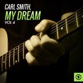 My Dream, Vol. 4 by Carl Smith