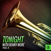 Tonight With Benny Moré, Vol. 2 by Beny More