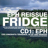 Eph Reissue by Fridge
