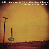 Struttin' Our Stuff by Bill Wyman