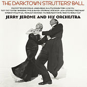The Darktown Strutter's Ball by Jerry Jerome