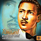 Tonight With Benny Moré, Vol. 1 by Beny More