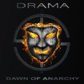 Dawn of Anarchy by Drama