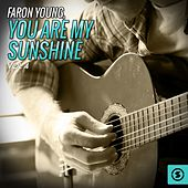 You Are My Sunshine, Vol. 4 by Faron Young