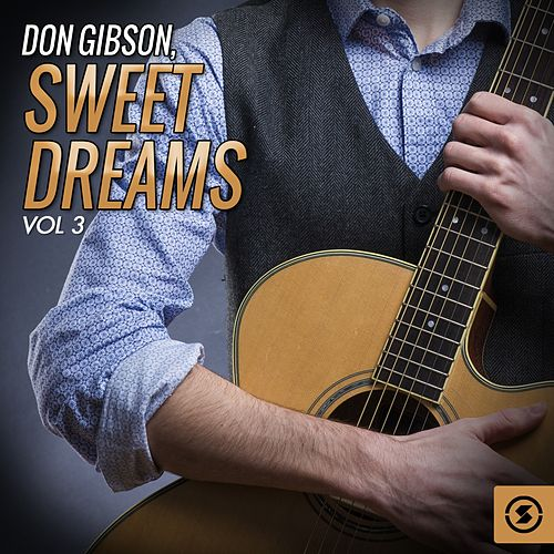 Sweet Dreams, Vol. 3 by Don Gibson
