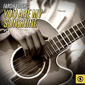 You Are My Sunshine, Vol. 1 by Faron Young