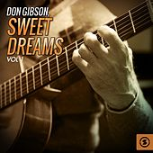 Sweet Dreams, Vol. 1 by Don Gibson