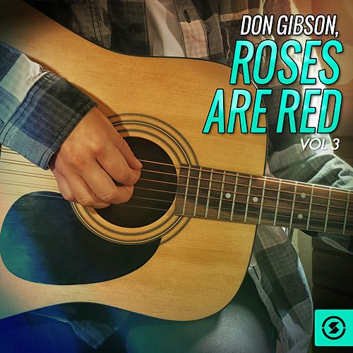Roses Are Red, Vol. 3 by Don Gibson