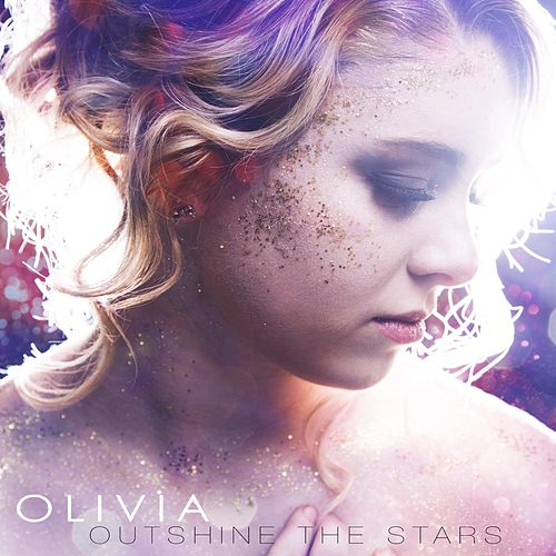 Outshine the Stars by Olivia