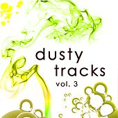 Dusty Tracks, Vol. 3 by Various Artists