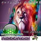 The Jungle by Physical Dreams