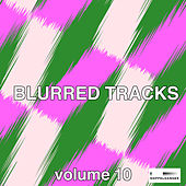 Blurred Tracks, Vol. 10 by Various Artists