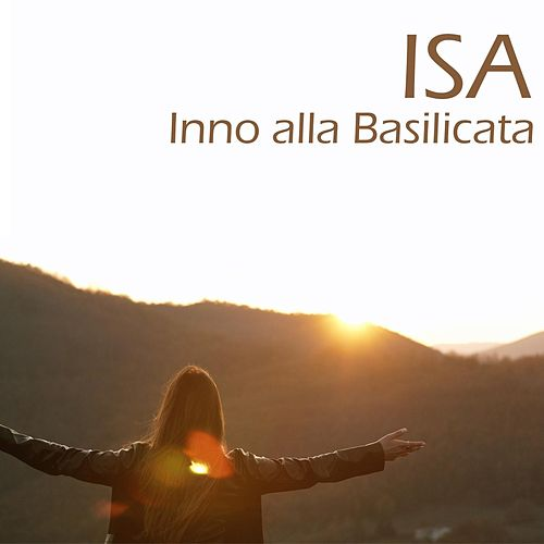 Inno alla Basilicata by Isa