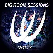 Big Room Sessions, Vol. 4 - EP by Various Artists