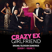 Crazy Ex-Girlfriend: Original Television Soundtrack (Season 1 - Volume 1) by Various Artists