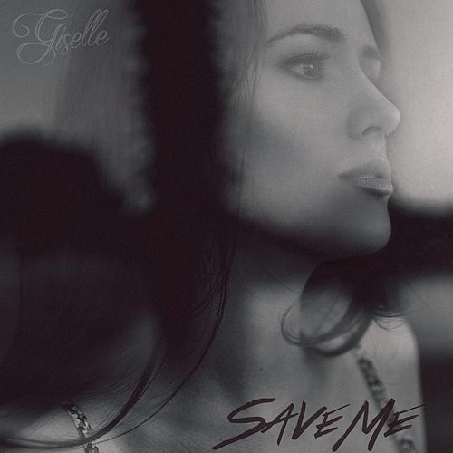 Save Me by Giselle