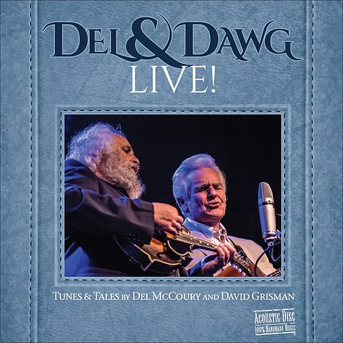Del & Dawg Live by Del McCoury