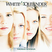 White Oleander (Original Motion Picture Soundtrack) von Thomas Newman