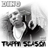 Trappin Season by Dino