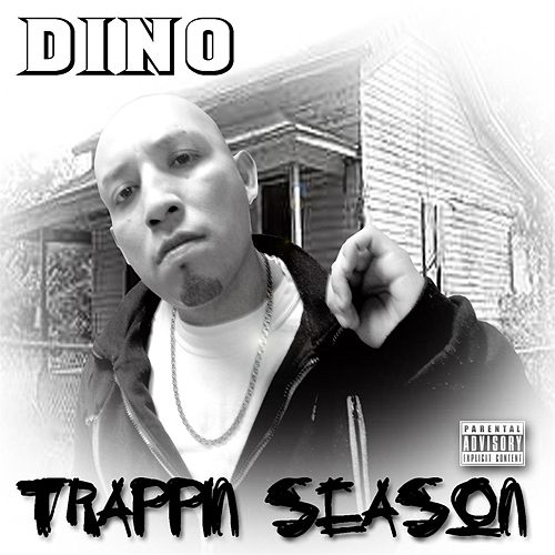 Trappin Season by Dino