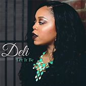 Let It Be by Deli