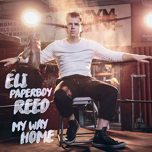 My Way Home by Eli 'Paperboy' Reed