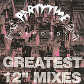 Partytime's Greatest 12'' Mixes by Various Artists
