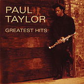 Greatest Hits by Paul Taylor