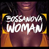 Bossanova Woman by Various Artists