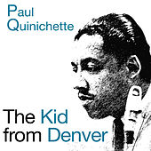 The Kid from Denver (Bonus Track Version) by Paul Quinichette