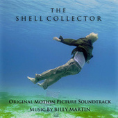 The Shell Collector by Billy Martin