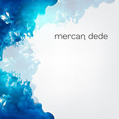 Mercan Dede Box Set by Mercan Dede