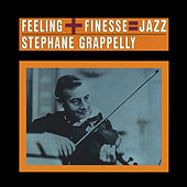 Feeling + Finesse: Jazz (Bonus Track Version) by Stephane Grappelli