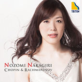 Chopin: 24 Preludes - Rachmaninov: Variations on a Theme of Chopin, Lilacs by Nozomi Nakagiri